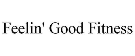 FEELIN' GOOD FITNESS