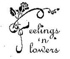 FEELINGS 'N FLOWERS
