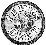 FEHR'S BEER