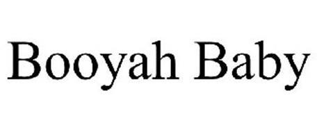 BOOYAH BABY