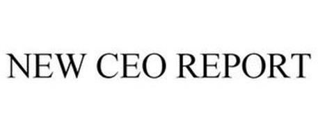 NEW CEO REPORT