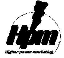 HPM HIGHER POWER MARKETING