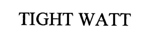 TIGHT WATT