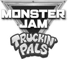 MONSTER JAM TRUCKIN' PALS
