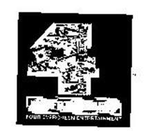 FOUR EVERGREEN ENTERTAINMENT 4 EVERGREEN