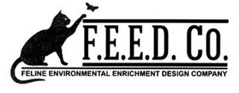 F.E.E.D. CO. FELINE ENVIRONMENTAL ENRICHMENT DESIGN COMPANY