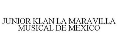 JUNIOR KLAN LA MARAVILLA MUSICAL DE MEXICO