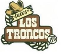 TACOS LOS TRONCOS FP