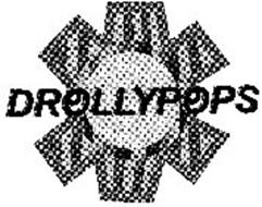 DROLLYPOPS