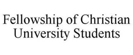 FELLOWSHIP OF CHRISTIAN UNIVERSITY STUDENTS