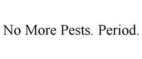 NO MORE PESTS. PERIOD.