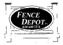 FENCE DEPOT INC. QUALITY SERVICE TRUST INTEGRITY 636-441-7374