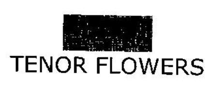 TENOR FLOWERS