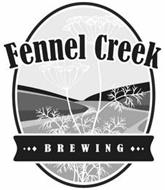FENNEL CREEK BREWING
