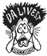 DA LIVEST RECORDS