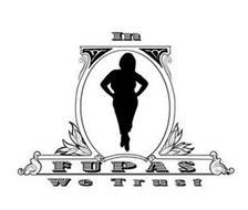 IN FUPAS WE TRUST