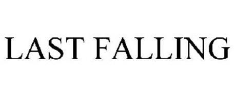 LAST FALLING