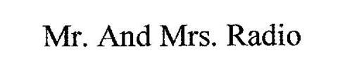 MR. AND MRS. RADIO