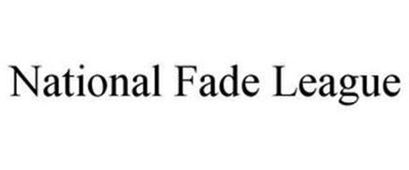 NATIONAL FADE LEAGUE