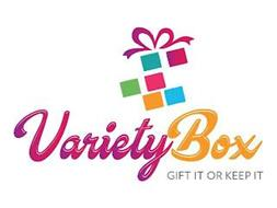 VARIETY BOX GIFT IT OR KEEP IT