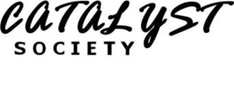 CATALYST SOCIETY