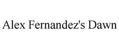 ALEX FERNANDEZ'S DAWN