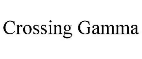 CROSSING GAMMA
