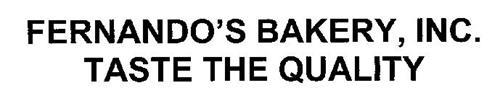 FERNANDO'S BAKERY, INC. TASTE THE QUALITY