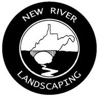NEW RIVER LANDSCAPING