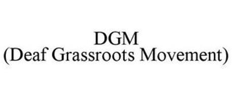 DGM (DEAF GRASSROOTS MOVEMENT)
