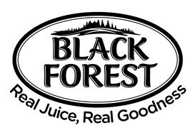 BLACK FOREST REAL JUICE, REAL GOODNESS