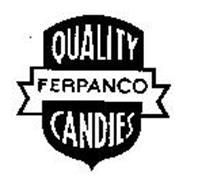 QUALITY FERPANCO CANDIES