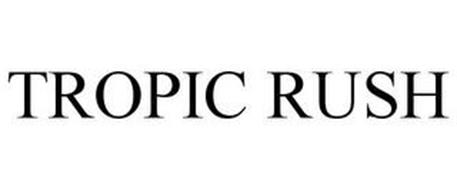 TROPIC RUSH