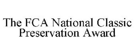 THE FCA NATIONAL CLASSIC PRESERVATION AWARD