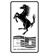60 1954 - 2014 FERRARI 60 YEARS IN USA