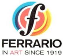 F FERRARIO IN ART SINCE 1919