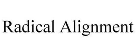 RADICAL ALIGNMENT