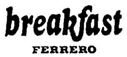 BREAKFAST FERRERO