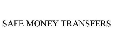 SAFE MONEY TRANSFERS
