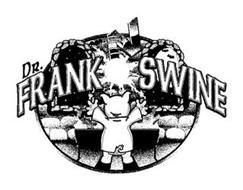 DR. FRANK N SWINE
