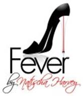 FEVER BY NATISCHA HARVEY