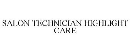 SALON TECHNICIAN HIGHLIGHT CARE