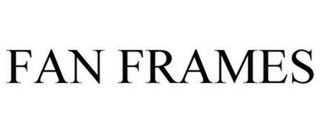 FAN FRAMES