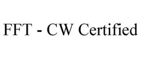 FFT - CW CERTIFIED