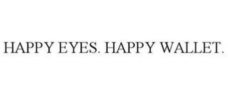 HAPPY EYES. HAPPY WALLET.