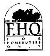 F.H.O. FOR HOMEBUYERS ONLY