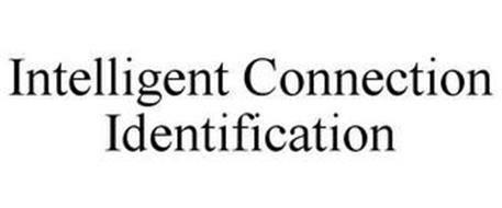 INTELLIGENT CONNECTION IDENTIFICATION