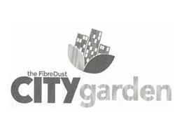 THE FIBREDUST CITY GARDEN