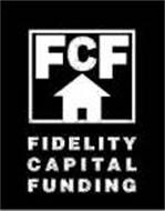 FCF FIDELITY CAPITAL FUNDING
