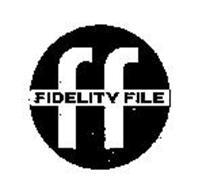FF FIDELITY FILE